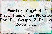 http://tecnoautos.com/wp-content/uploads/imagenes/tendencias/thumbs/emelec-cayo-42-ante-pumas-en-mexico-por-el-grupo-7-de-la-copa.jpg Copa Libertadores 2016. Emelec cayó 4-2 ante Pumas en México por el Grupo 7 de la Copa ..., Enlaces, Imágenes, Videos y Tweets - http://tecnoautos.com/actualidad/copa-libertadores-2016-emelec-cayo-42-ante-pumas-en-mexico-por-el-grupo-7-de-la-copa/