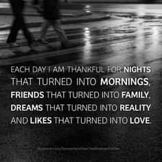 Each day be thankful.