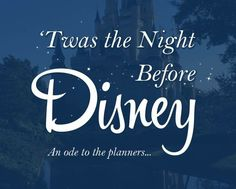 'Twas the night before Disney and all through the house, No one was asleep, too… Disney World Vacation, Disney Vacations, Disney Trips, Disney Travel, Disney Love, Disney Magic, Walt Disney, Disney 2017, Disney Ideas