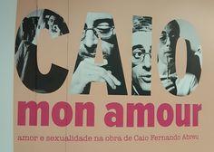 """10 December 2017 (13:03) / """"Caio Mon Amour"""" - Amor e Sexualidade na Obra de Caio Fernando Abreu; Exhibition at Museu da Diversidade Sexual, Republica Metro Station, São Paulo City."""