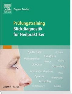 Prüfungstraining Blickdiagnostik für Heilpraktiker - Dölcker, Dagmar