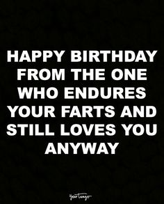 """These """"Top 24 Funny Birthday Quotes For Him"""" are so funny and hilarious and able to make you laugh. So scroll down and keep reading these """"Top 24 Funny Birthday Quotes For Him"""". Free Happy Birthday Cards, Happy Birthday Husband, Birthday Wishes For Him, Best Birthday Quotes, Happy Birthday Funny, Birthday Memes, Happy Birthday Quotes For Him, Birthday Love, Funny Husband Birthday Quotes"""