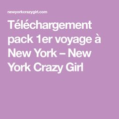 Téléchargement pack 1er voyage à New York – New York Crazy Girl