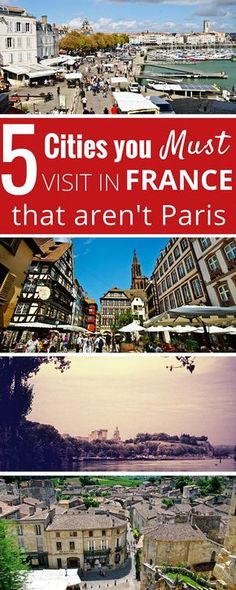 5 Cities you must visit in France that aren't Paris