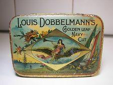Rare Ad Louis DOBBELMANN Tobacco Tin 1910s Reklame Tabak Blechdose Tabac