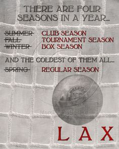Lacrosse Season $15
