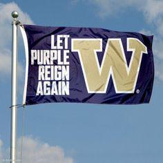 Let Purple Reign Again UW Huskies Flag