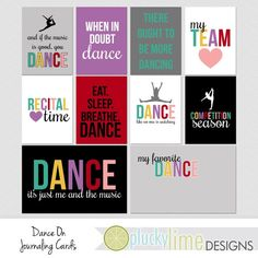 Dance On Digital Scrapbooking Journaling Cards Project Life INSTANT DOWNLOAD Dancer Music Team Competition Recital