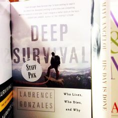 """""""Deep Survival: Who Lives, Who Dies, and Why"""" by Laurence Gonzales  I love survival books. In this one, Gonzales tries to figure out what causes people to have accidents, and how some people survive them. Riveting reading that teaches lessons about living life, and how to accept the unacceptable."""