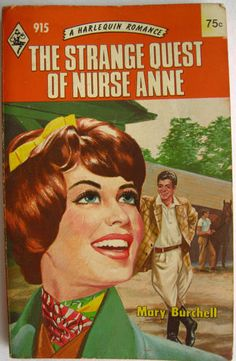 THE STRANGE QUEST OF  NURSE ANNE MARY BURCHELL Vintage Harlequin Romance