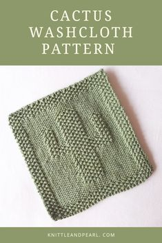 Jun 2019 - Long ago, when I was thinking about coming up with a few patterns, I was pretty sure the first pattern or 2 I released would feature cacti. Obviously I got distracted by another somewhat prickly th… Knitted Washcloth Patterns, Knitted Washcloths, Dishcloth Knitting Patterns, Crochet Patterns, Beginners Knitting Kit, Easy Knitting Projects, Knitting Kits, Knitting Squares, Knitted Headband