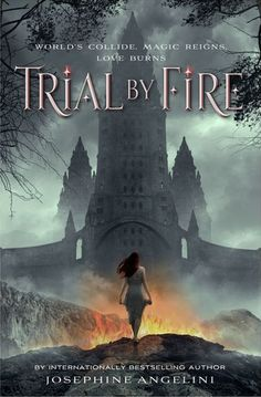 Cover Reveal: Trial by Fire (The Worldwalker Trilogy #1) by Josephine Angelini -On sale September 2nd 2014 by Feiwel Friends -Love burns. Worlds collide. Magic reigns.  This world is trying to kill Lily Proctor. Her life-threatening allergies keep her from enjoying many of the experiences that other teenagers take for granted...which is why she is determined to enjoy her first (and perhaps only) high-school party.
