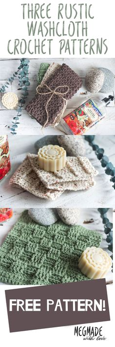 Three Rustic Washcloth Crochet Patterns — Megmade with Love