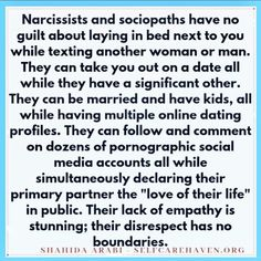 Narcissists and sociopaths have NO guilt about laying bed next to you, while texting another woman or MAN. Narcissistic People, Narcissistic Behavior, Narcissistic Abuse Recovery, Narcissistic Personality Disorder, Narcissistic Sociopath, Narcissist Quotes, Relationship With A Narcissist, Toxic Relationships, Narcissistic Men Relationships