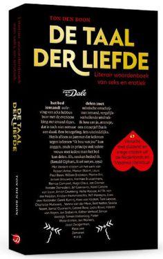 Soms denk je dat je best wat weet van de Nederlandse taal, maar dan ontdek je dat er in onze taal meer dan 2600 woorden betrekking hebben op seks. In 'De taal der liefde' neemt Ton den Boon je aan de hand van woorden mee door de wereld van de erotiek én van de Nederlandse literatuur. #boekrecensie