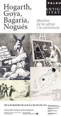 """Agenda Cultural - Exposició """"Hogarth, Goya, Bagaria i Nogués. Mestres de la sàtira i la caricatura"""""""