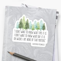 Wander into the wild with this T featuring a quote from Alexander Supertramp, Christopher Mccandless. Christopher Mccandless Quotes, Super Tramp, Wild Quotes, Pen And Watercolor, Word Design, Favorite Words, Van Life, Literature, Geek Stuff