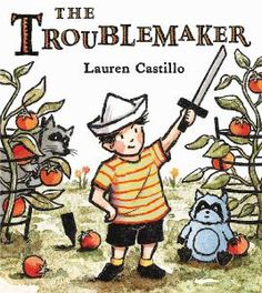 A delightful story about making mischief in the backyard, sibling squabbles, and glimpse of empathy. Full post at http://whattoreadtoyourkids.com/2014/09/04/mischief-making-and-lauren-castillo/