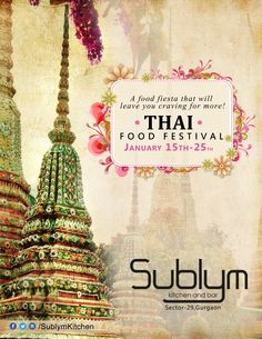 Food Fiesta.....!!  Enjoy #delicious #Thaifood @Thai Food Festival from 15th to 25th Jan offered by #Sublym Kitchen and Bar's....!!
