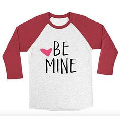 Be Mine 3/4 Sleeve Unisex Raglan - Women's Valentines Day Shirt