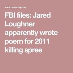 FBI files: Jared Loughner apparently wrote poem for 2011 killing spree