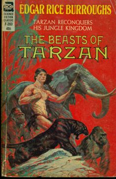 F-203 EDGAR RICE BURROUGHS The Beasts of Tarzan (cover and title page illustration by Frank Frazetta. Interior illustrations by J. Allen St. John; 1963)