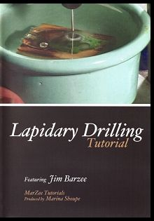 Lapidary Drilling TutorialDVD Video