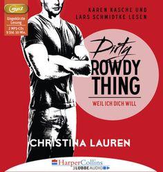 """""""Dirty Rowdy Thing - Weil ich dich will"""" von Christina Lauren   Wild Seasons - Teil 02   Gelesen von Karen Kasche und Lars Schmidtke   Ab dem 09.09. auch als Hörbuch erhältlich!"""