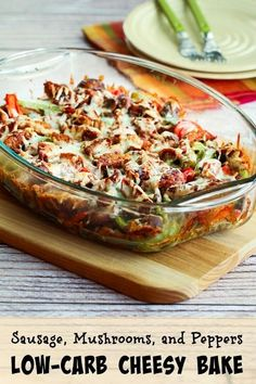 Sausage, Peppers, and Mushrooms Low Carb Cheesy Bake Shared on https://www.facebook.com/LowCarbZen | #LowCarb #Casserole #Lunch #Dinner