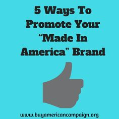 "There are plenty of good reasons why some manufacturers choose to stay in the USA. Here are 5 ways to effectively promote your ""Made in America"" products. American Manufacturing, Made In America, 5 Ways, Promotion, Marketing, Usa, How To Make, Products, America"