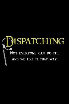 911 dispatcher - SO PROUD OF YOU! No not every can do but we are so happy for the few that can! Dispatcher Quotes, Police Dispatcher, 1st Responders, Police Humor, Police Life, Work Humor, Work Funnies, Medical, Day Work