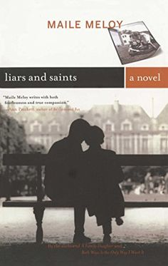 Liars and Saints: A Novel by Maile Meloy https://www.amazon.com/dp/0743261984/ref=cm_sw_r_pi_dp_L6uDxb5R1JZR6
