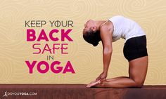 4 Ways to Keep Your Back Safe in #Yoga Poses http://www.doyouyoga.com/4-ways-to-keep-your-back-safe-in-yoga-poses-47600/