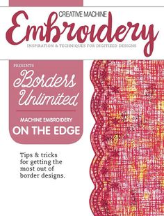 Learn the basics of borders with this Machine Embroidery on the Edge eBook!