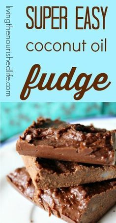 Super Easy Coconut Oil Fudge - http://www.livingthenourishedlife.com/2010/09/tropical-traditions-coconut-oil-and #coconut #oil #recipes #desserts #real #food #healthy #chocolate