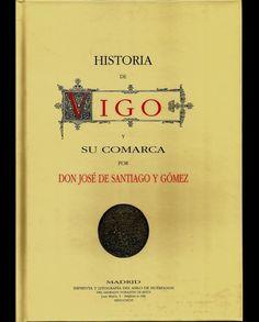 Historia de Vigo y su Comarca. http://libreriaabrente.es/3780-thickbox_default/historia-de-vigo-y-su-comarca.jpg