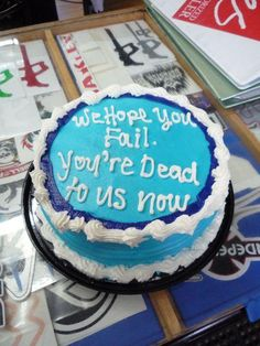 bahaha. goodbye cake for a co-worker - hmmm maybe for when neil leaves us