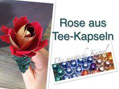 Kapsel Schmuck Anleitung - Rose aus Teekapseln - die magische (Tee)-Kapsel - YouTube