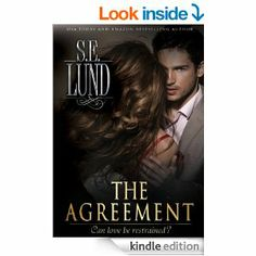 AmazonSmile: The Agreement (Book 1 of The Unrestrained Series) eBook: S. E. Lund: Books