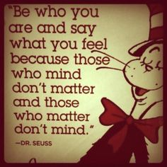 Funny pictures about Dr. Seuss' words of wisdom. Oh, and cool pics about Dr. Seuss' words of wisdom. Seuss' words of wisdom. Pin Up Quotes, Great Quotes, Quotes To Live By, Funny Quotes, Inspirational Quotes, Picture Quotes, Amazing Quotes, Class Quotes, Laugh Quotes