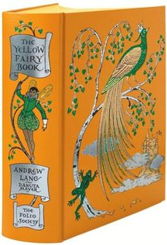 The Yellow Fairy book by Andrew Lang published by the Folio Society