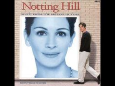 Notting hill. When you say nothing at all