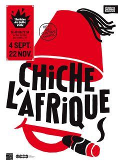 © Pierre Jeanneau  Affiche Chiche l'Afrique pour le théâtre de Belleville