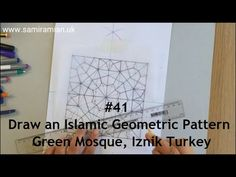 Draw an Islamic Geometric Pattern, Green Mosque, Iznik Turkey Geometry Art, Islamic Art, Mosque, Art Lessons, Videos, Art Projects, Turkey, Patterns, Drawings