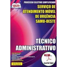 Apostila Digital Concurso SAMU Oeste / MG 2015 - Técnico Administrativo