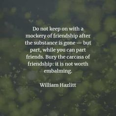 60 Friendship quotes and sayings from famous people. Here are the best friendship quotes to read from famous people that will surely inspire. Famous Friendship Quotes, Famous Quotes, Friends Are Like, Real Friends, Short Best Friend Quotes, Morgan Matson, William Hazlitt, False Friends, Friends Laughing