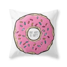 Society6 DONUT WORRY BE HAPPY Throw Pillow Indoor Cover (20' x 20') with pillow insert -- Click on the image for additional details. (This is an affiliate link) #HomeDecoration