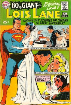 DC comic book with Superman and Lois Lane dressed in a bridal gown.