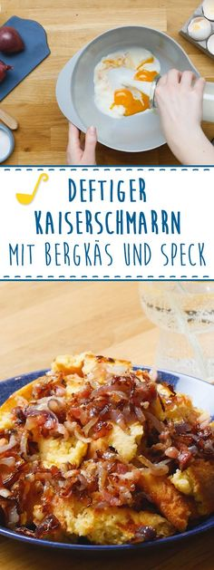 Ratz Fatz: Hearty Kaiserschmarrn with mountain cheese and bacon - Dominik Sexton Acai Berry, Eat Smart, Frittata, Food And Drink, Cheese, Snacks, Meat, Breakfast, German Recipes