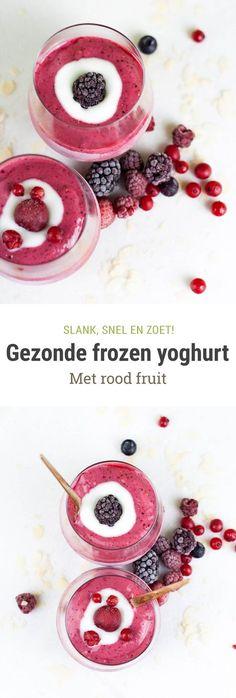 Gezonde frozen yogurt met rood fruit A recipe for healthy and fast frozen yogurt with red fruit from Foodie Feest Healthy Frozen Yogurt, Frozen Yoghurt, Frozen Fruit, Healthy Fruit Snacks, Fruit Food, Healthy Foods, Food Food, Fruit Salad, Healthy Recipes